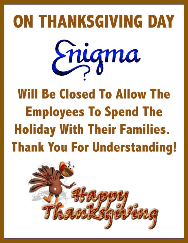 CLOSED - Happy Thanksgiving Everyone!!!